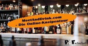 MeetAndDrink.com – Die Online Kneipentour